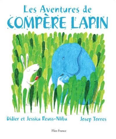 Les aventures de Compère Lapin - Couverture Livre - Collection Jeunesse > Albums de contes - Éditions Magellan & Cie