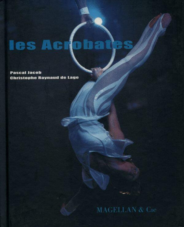 Les Acrobates - Couverture Livre - Collection Spectacles vivants - Éditions Magellan & Cie