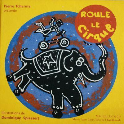 Roule Le Cirque - Couverture Livre - Collection Spectacles vivants - Éditions Magellan & Cie