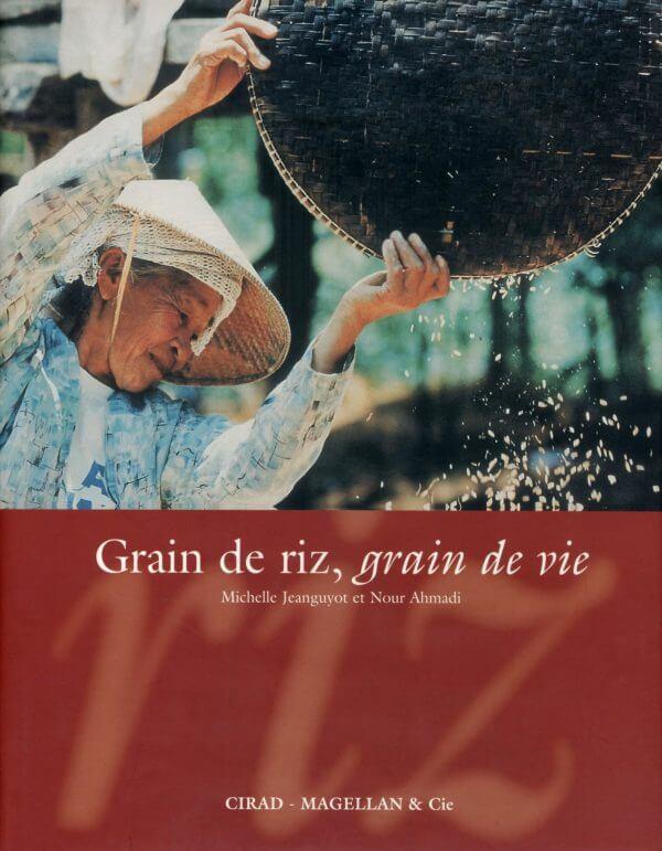 Grain De Riz, Grain De Vie - Couverture Livre - Collection Merveilles du monde - Éditions Magellan & Cie