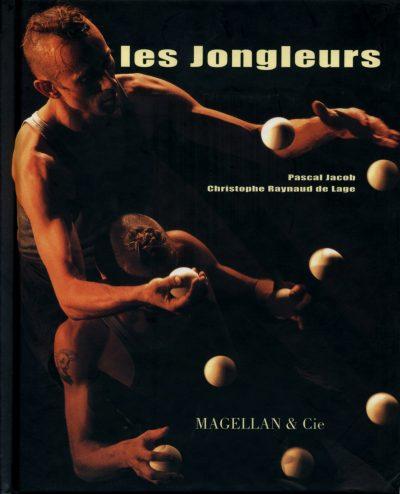 Les Jongleurs - Couverture Livre - Collection Spectacles vivants - Éditions Magellan & Cie