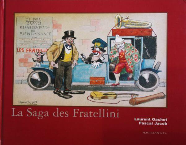 La Saga Des Fratellini - Couverture Livre - Collection Spectacles vivants - Éditions Magellan & Cie