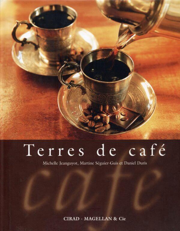 Terres De Café - Couverture Livre - Collection Merveilles du monde - Éditions Magellan & Cie