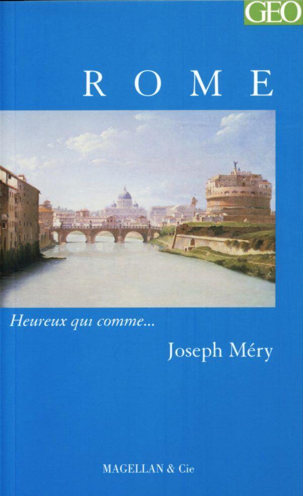 Rome - Couverture Livre - Collection Heureux qui comme... - Éditions Magellan & Cie