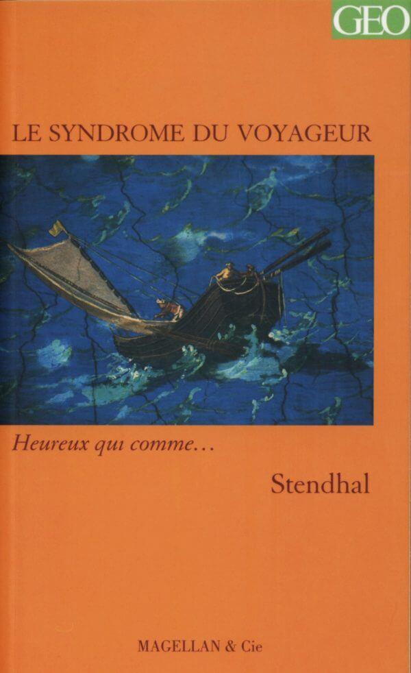 Le Syndrome du Voyageur - Couverture Livre - Collection Heureux qui comme... - Éditions Magellan & Cie