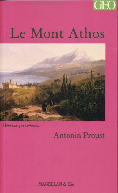 Le Mont Athos - Couverture Livre - Collection Heureux qui comme... - Éditions Magellan & Cie