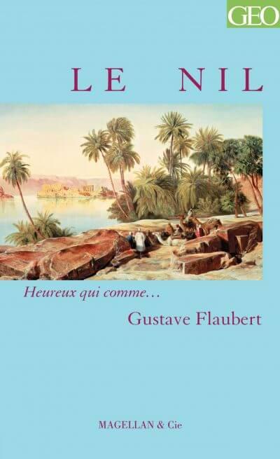 Le Nil - Couverture Livre - Collection Heureux qui comme... - Éditions Magellan & Cie