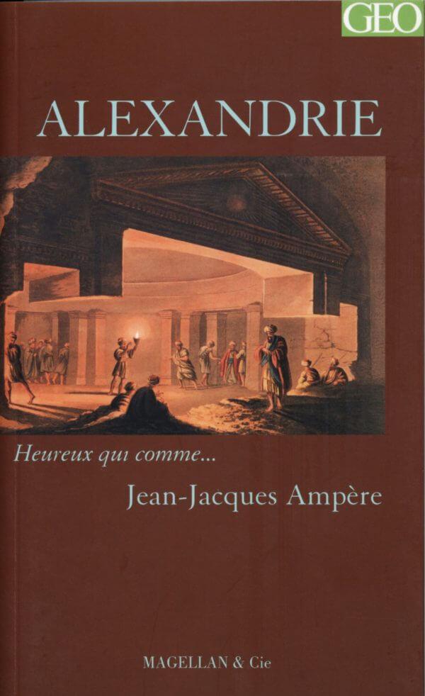 Alexandrie - Couverture Livre - Collection Heureux qui comme... - Éditions Magellan & Cie