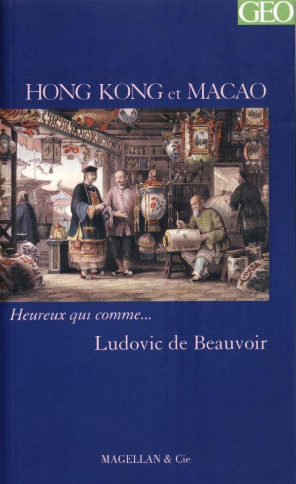 Hong Kong Et Macao - Couverture Livre - Collection Heureux qui comme... - Éditions Magellan & Cie