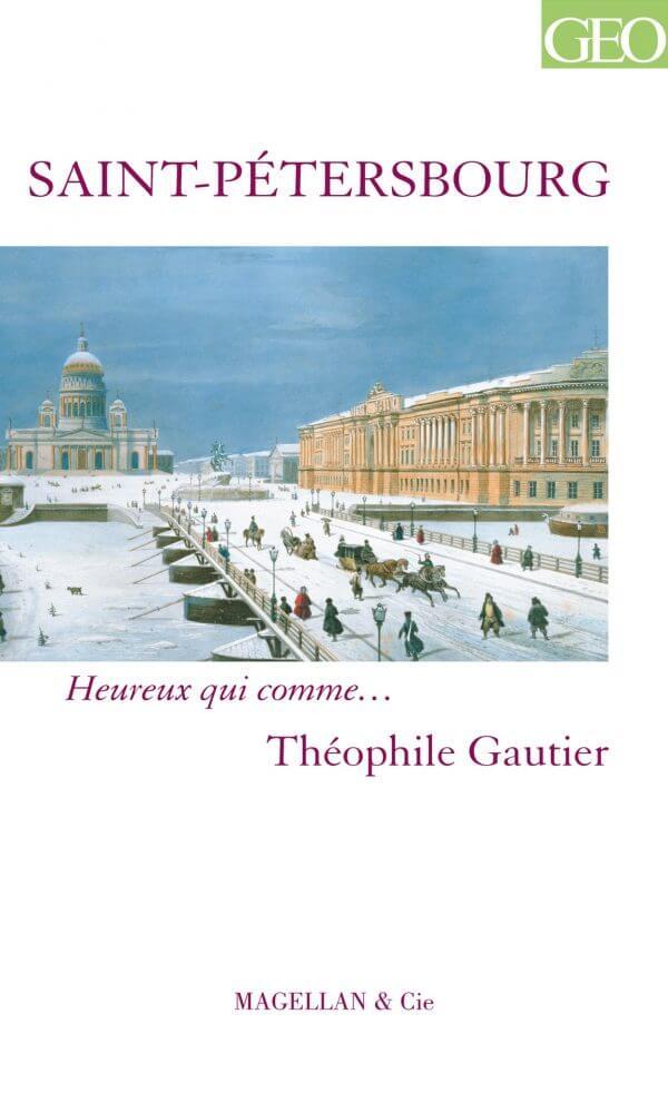 Saint-Pétersbourg - Couverture Livre - Collection Heureux qui comme... - Éditions Magellan & Cie