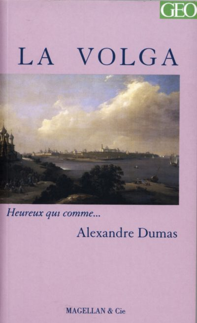 La Volga - Couverture Livre - Collection Heureux qui comme... - Éditions Magellan & Cie