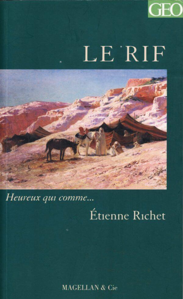 Le Rif - Couverture Livre - Collection Heureux qui comme... - Éditions Magellan & Cie