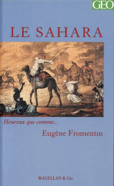 Le Sahara - Couverture Livre - Collection Heureux qui comme... - Éditions Magellan & Cie