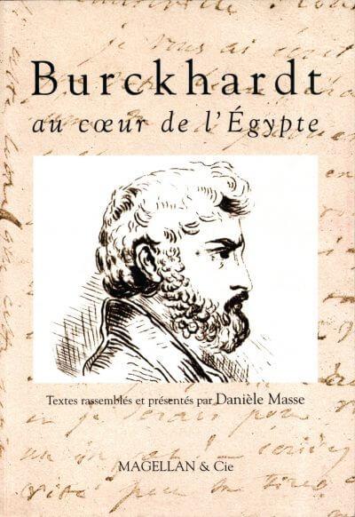 Burkhardt, Au Cœur De L'égypte - Couverture Livre - Collection Traces et fragments - Éditions Magellan & Cie
