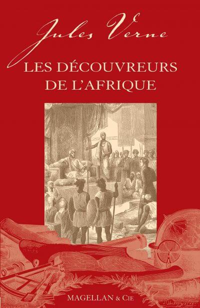 Les Découvreurs De L'afrique - Couverture Livre - Collection Les Explorateurs - Éditions Magellan & Cie