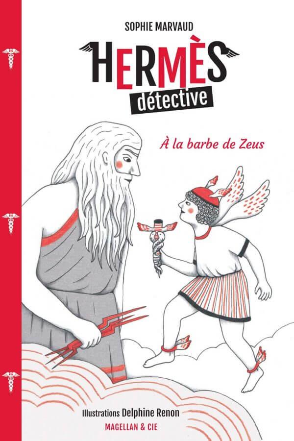 Hermès Détective, Tome 1 - À la barbe de Zeus - Couverture Livre - Collection Miniatures - Éditions Magellan & Cie