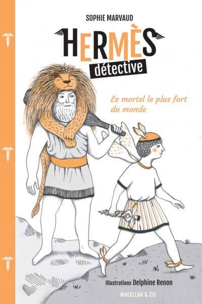 Hermès Détective, Tome 2 - Le Mortel le plus fort du monde - Couverture Livre - Collection Miniatures - Éditions Magellan & Cie