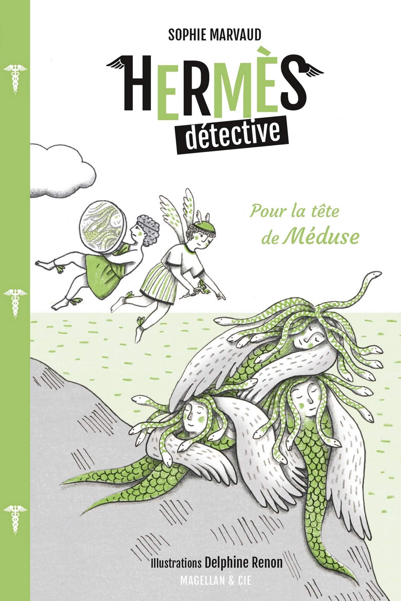 Hermès Détective, Tome 4 - Pour la tête de Méduse - Couverture Livre - Collection Miniatures - Éditions Magellan & Cie
