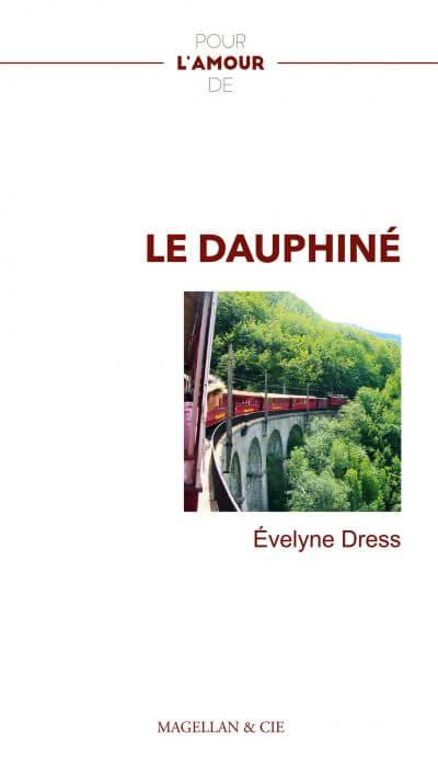 Le Dauphiné Éditions Magellan et cie
