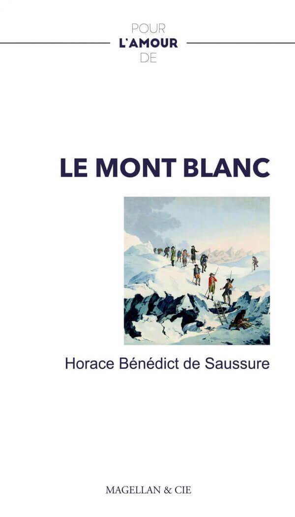 Le Mont Blanc Éditions Magellan et Cie