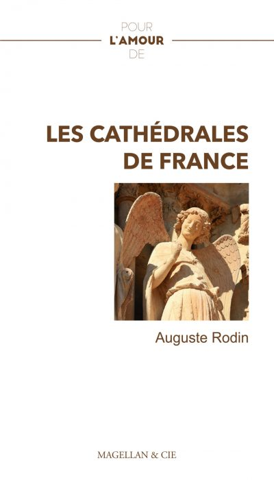 les cathedrales de france editions magellan et cie 2