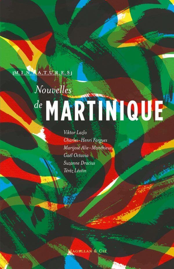 Nouvelles de Martinique - Couverture Livre - Collection Miniatures - Éditions Magellan & Cie