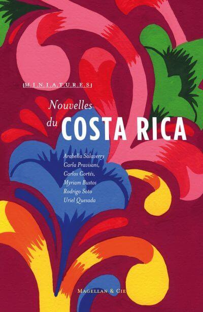 Nouvelles du Costa Rica - Couverture Livre - Collection Miniatures - Éditions Magellan & Cie